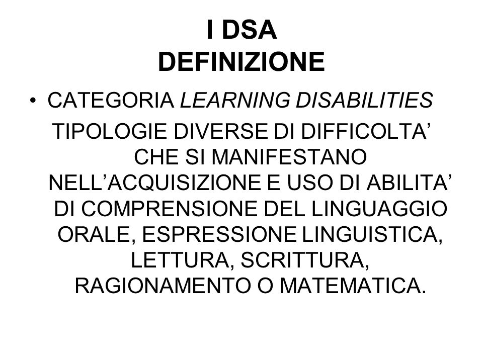 I DSA DEFINIZIONE CATEGORIA LEARNING DISABILITIES