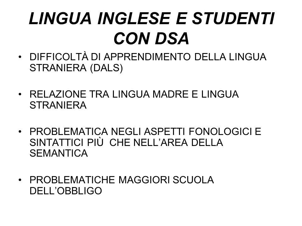 LINGUA INGLESE E STUDENTI CON DSA