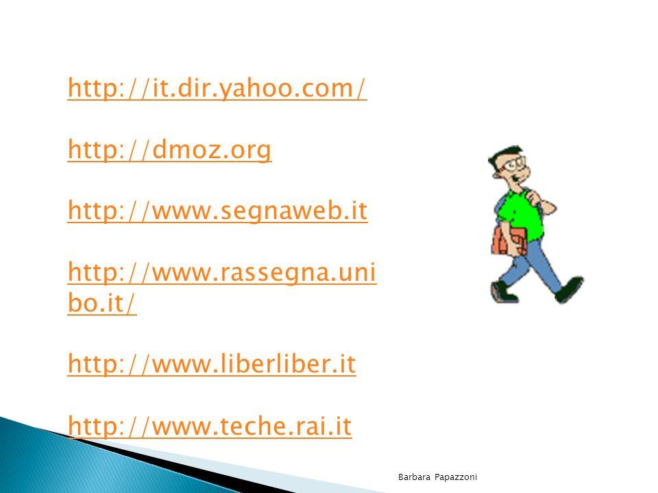 http://it.dir.yahoo.com/ http://dmoz.org http://www.segnaweb.it
