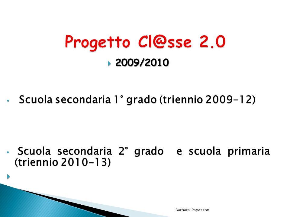 Progetto Cl@sse 2.0 Scuola secondaria 1° grado (triennio 2009-12)