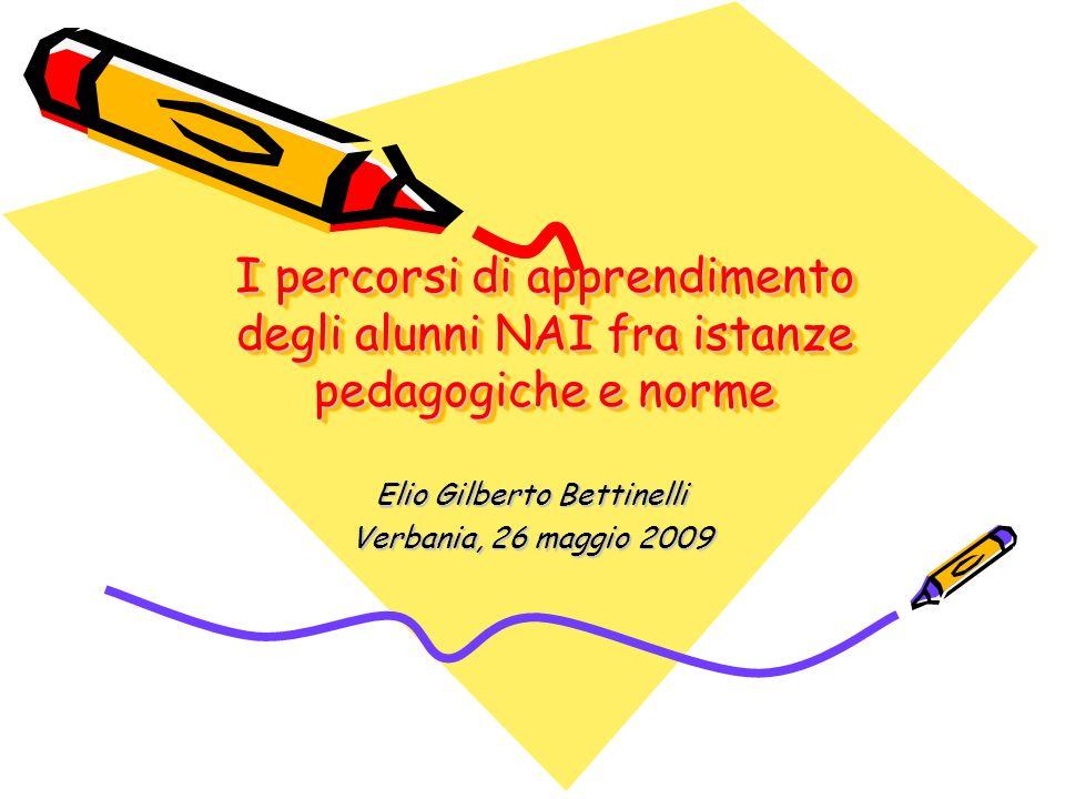Elio Gilberto Bettinelli Verbania, 26 maggio 2009