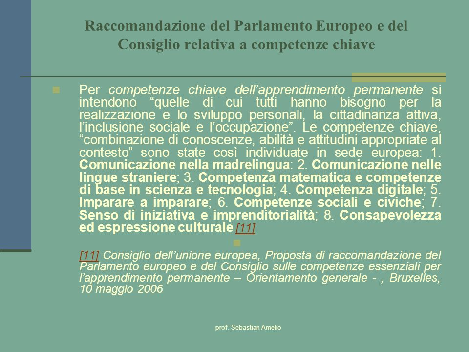 Raccomandazione del Parlamento Europeo e del Consiglio relativa a competenze chiave