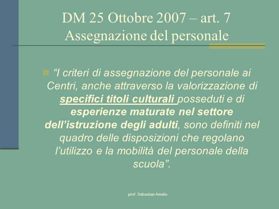 DM 25 Ottobre 2007 – art. 7 Assegnazione del personale
