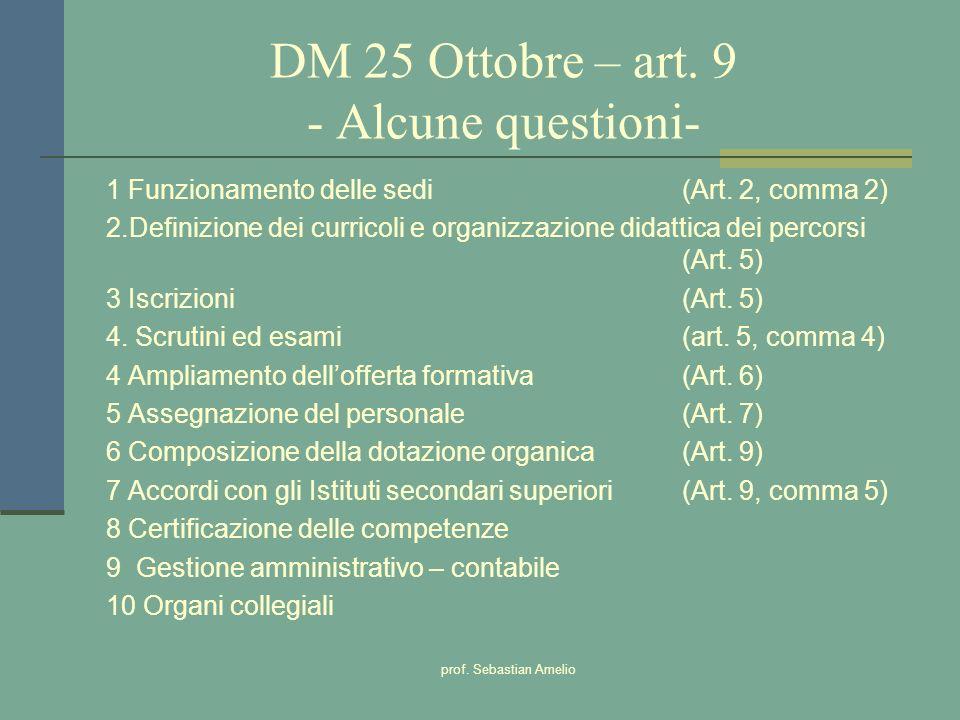 DM 25 Ottobre – art. 9 - Alcune questioni-