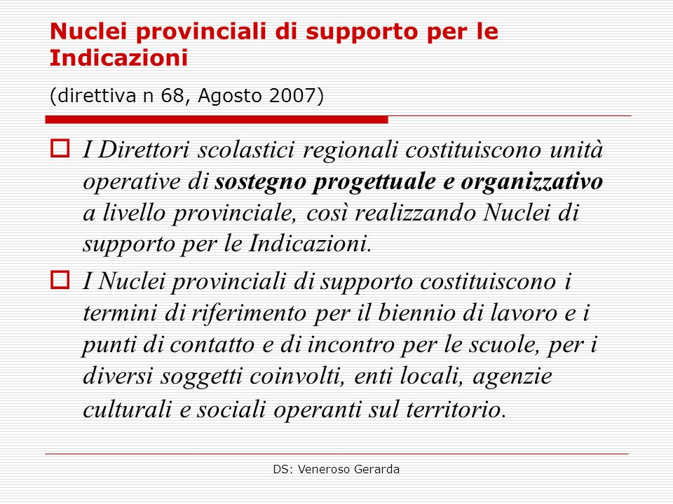 Nuclei provinciali di supporto per le Indicazioni (direttiva n 68, Agosto 2007)