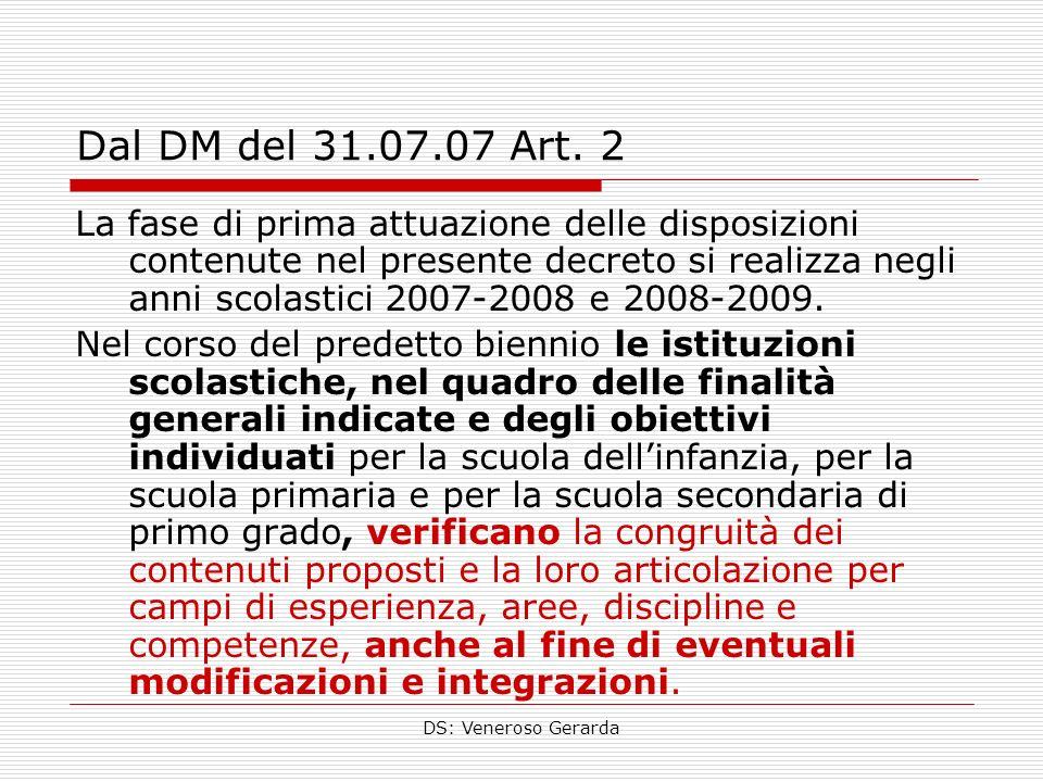 Dal DM del 31.07.07 Art. 2