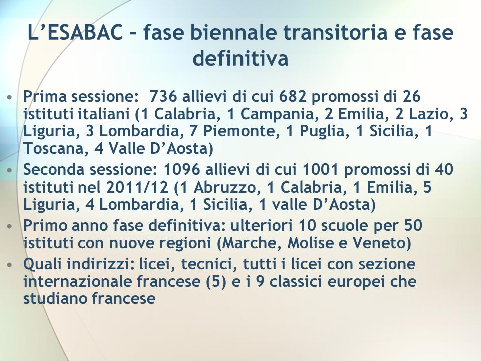 L'ESABAC – fase biennale transitoria e fase definitiva