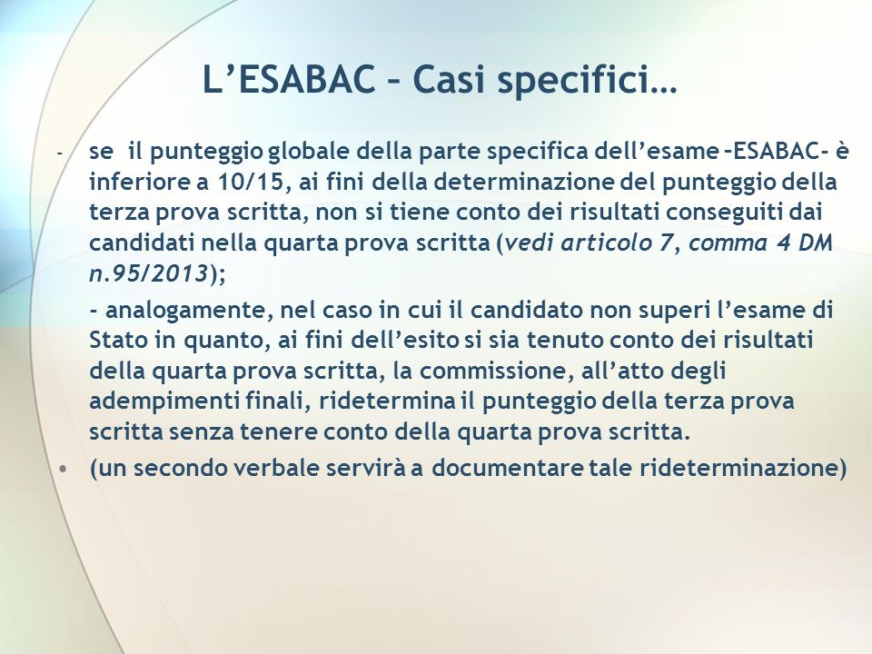 L'ESABAC – Casi specifici…
