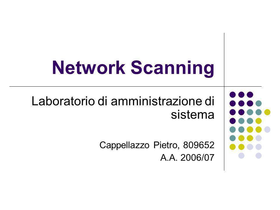 Network Scanning Laboratorio di amministrazione di sistema