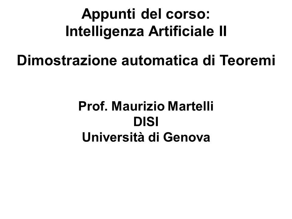 Intelligenza Artificiale II Dimostrazione automatica di Teoremi