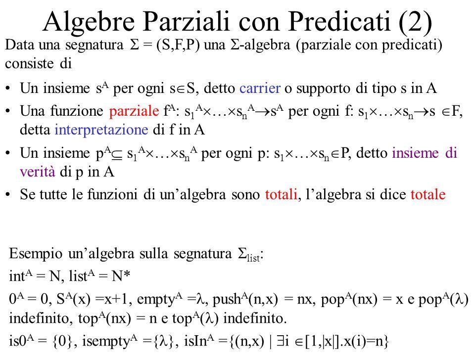Algebre Parziali con Predicati (2)