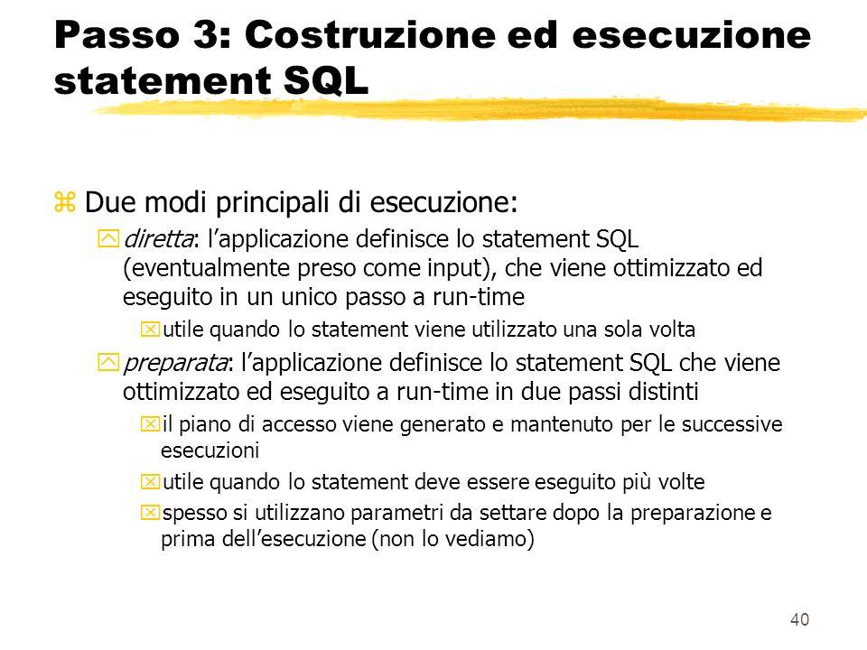 Passo 3: Costruzione ed esecuzione statement SQL