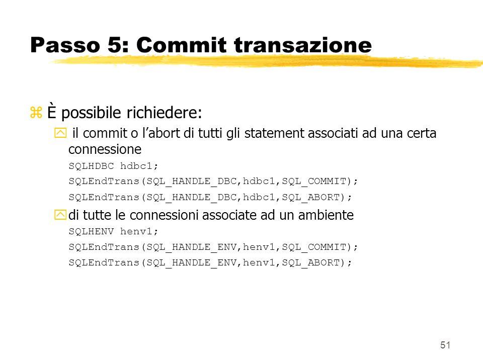 Passo 5: Commit transazione