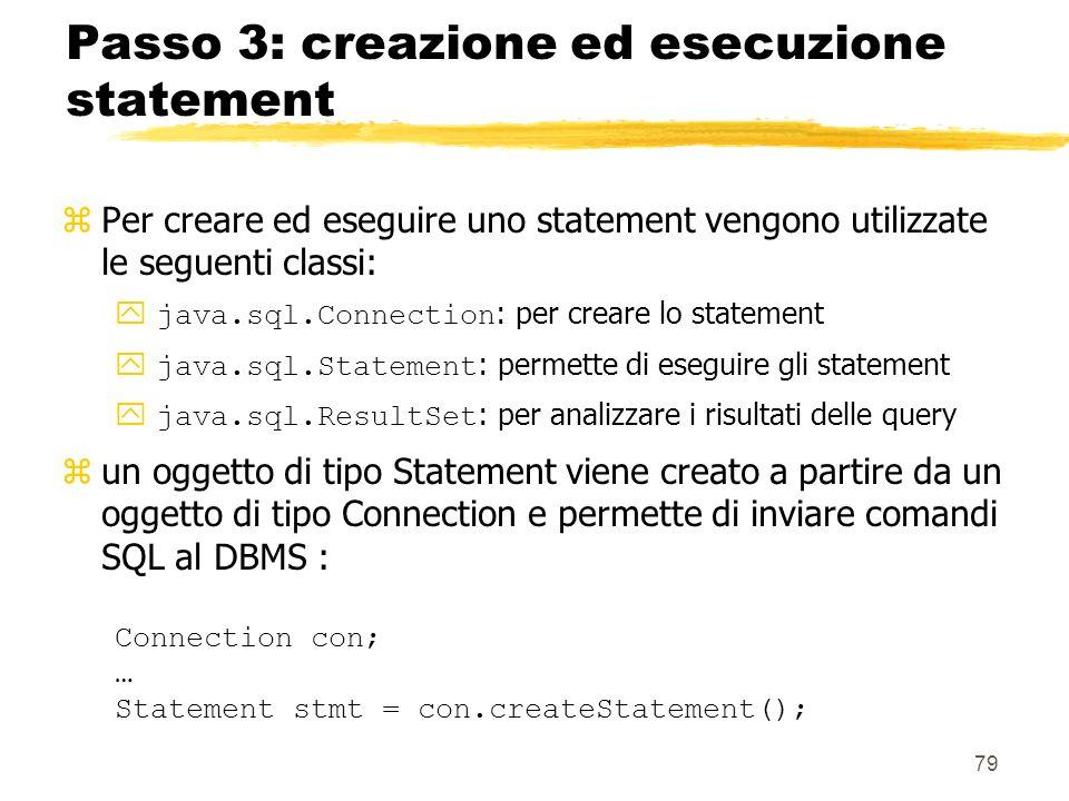 Passo 3: creazione ed esecuzione statement