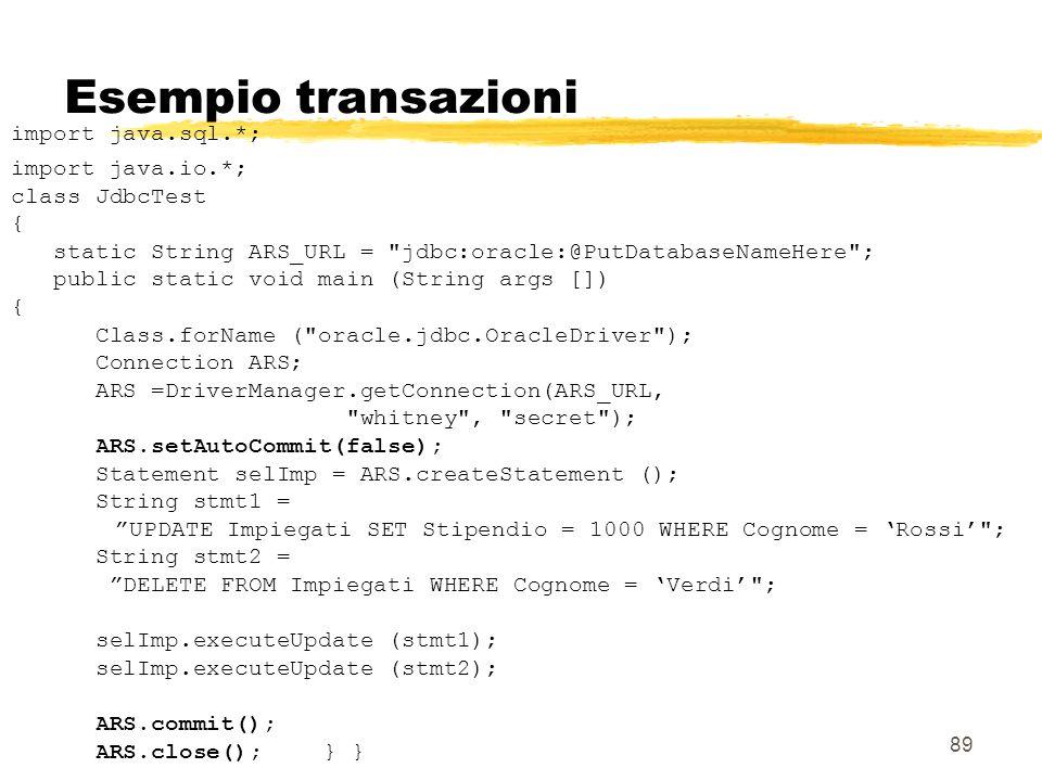 Esempio transazioni import java.sql.*; import java.io.*;