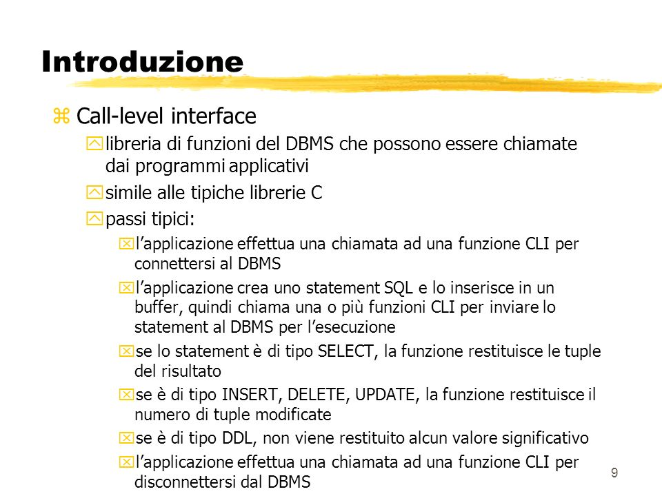 Introduzione Call-level interface