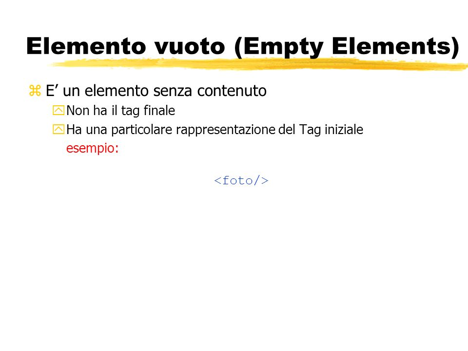 Elemento vuoto (Empty Elements)