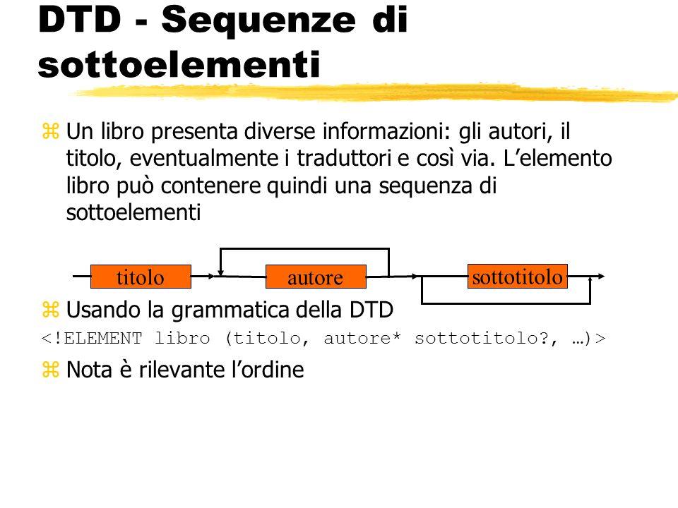 DTD - Sequenze di sottoelementi