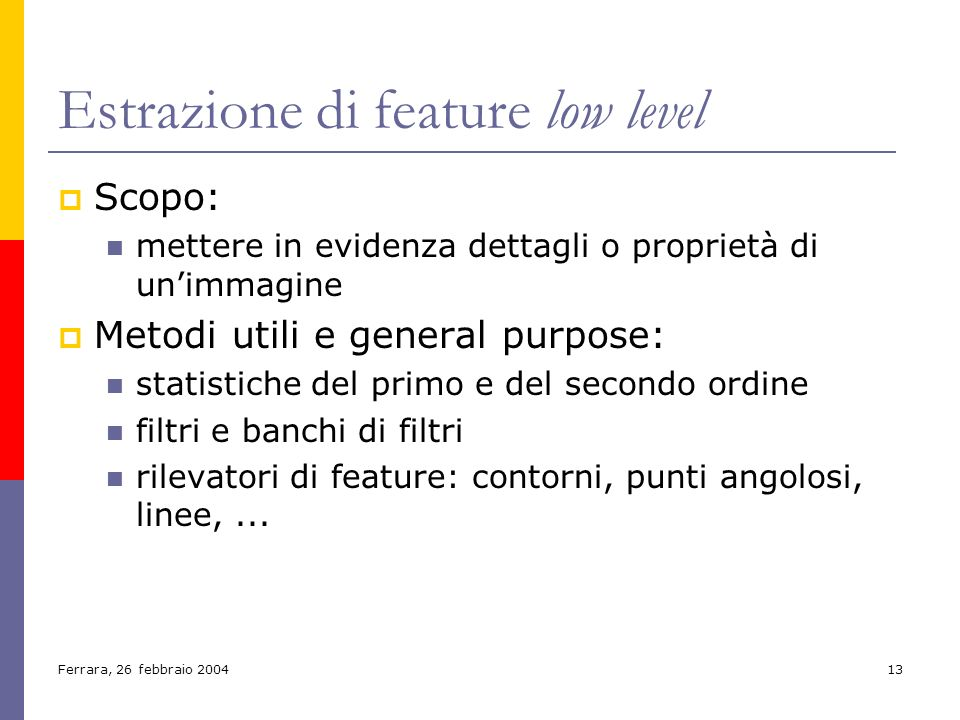 Estrazione di feature low level