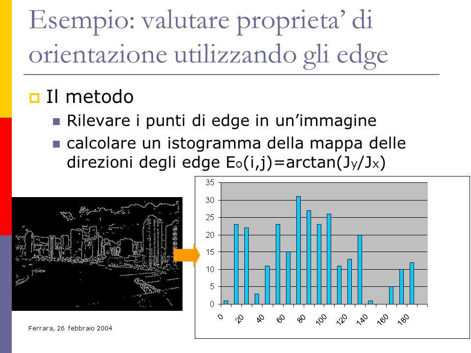 Esempio: valutare proprieta' di orientazione utilizzando gli edge