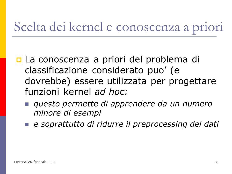 Scelta dei kernel e conoscenza a priori