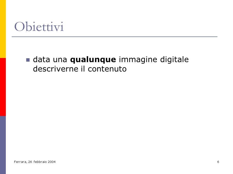 Obiettivi data una qualunque immagine digitale descriverne il contenuto. inserisci immagine di esempio con esempio di risposta ideale.