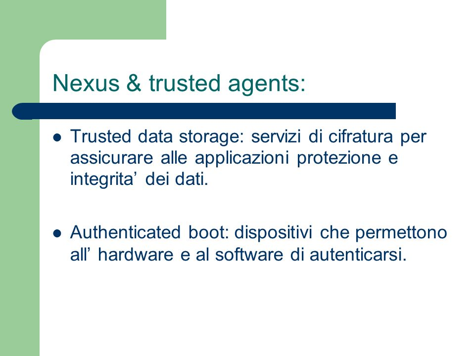 Nexus & trusted agents: