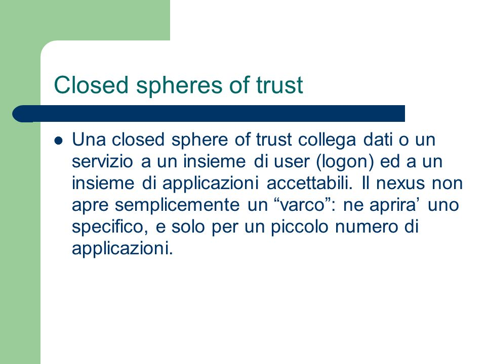 Closed spheres of trust