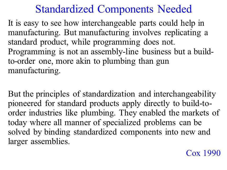 Standardized Components Needed