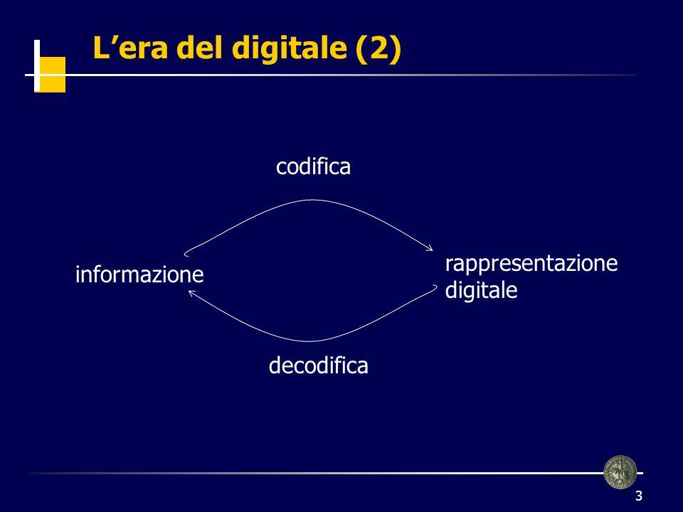 L'era del digitale (2) codifica rappresentazione informazione digitale