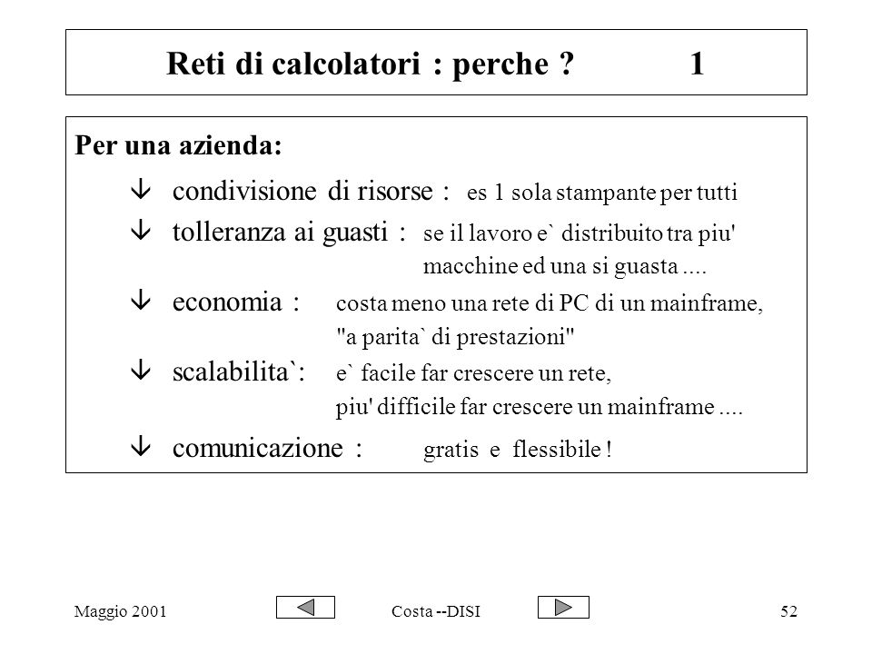 Reti di calcolatori : perche 1