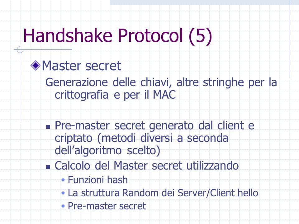 Handshake Protocol (5) Master secret