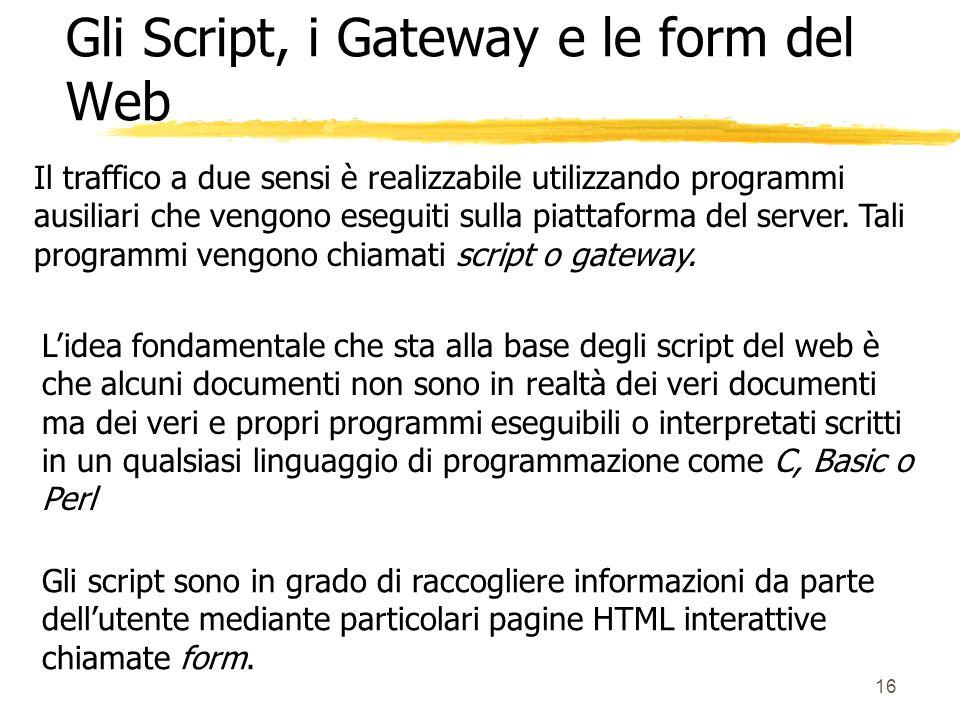 Gli Script, i Gateway e le form del Web