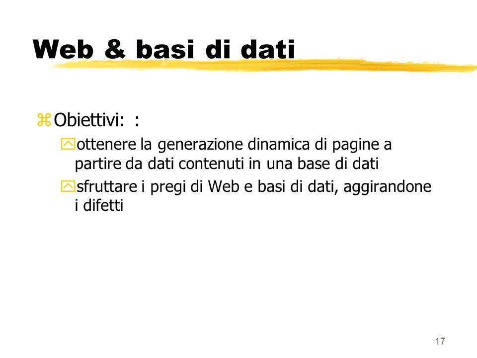 Web & basi di dati Obiettivi: :