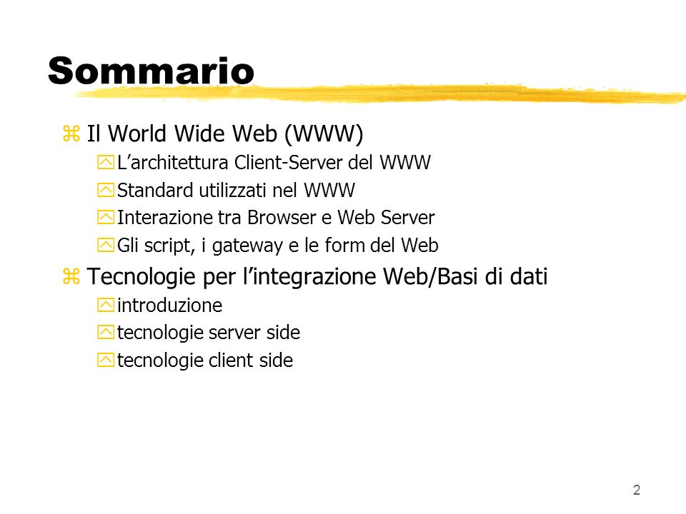 Sommario Il World Wide Web (WWW)