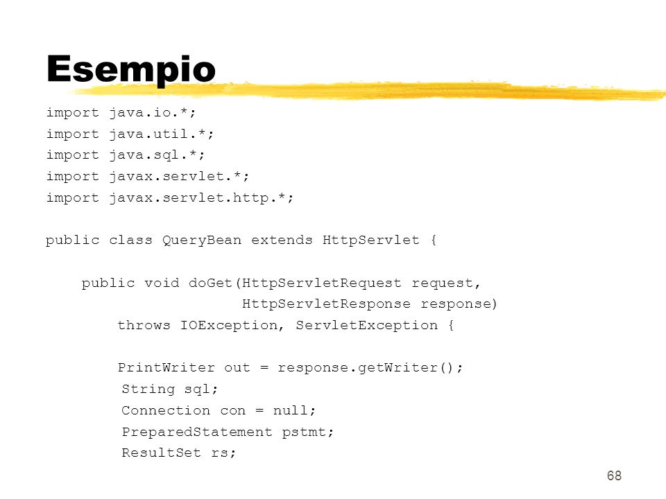 Esempio import java.io.*; import java.util.*; import java.sql.*;