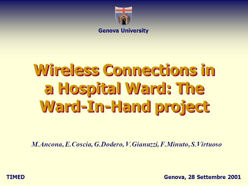 Wireless Connections in a Hospital Ward: The Ward-In-Hand project