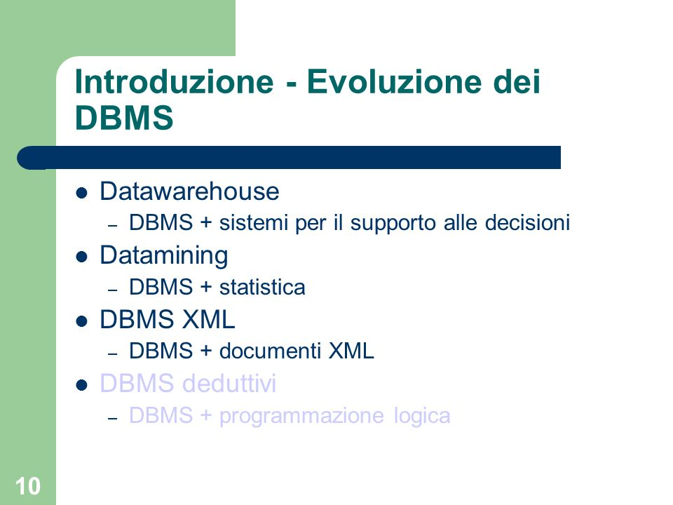 Introduzione - Evoluzione dei DBMS