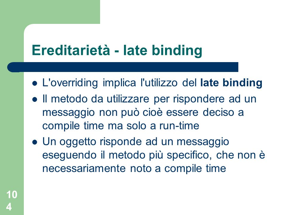 Ereditarietà - late binding