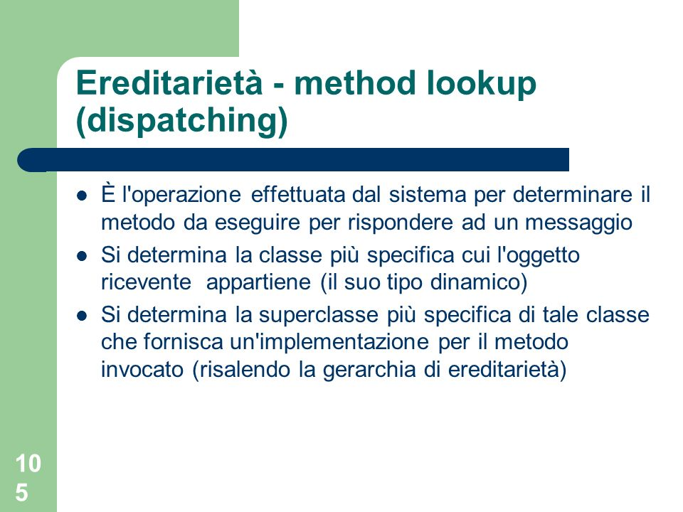 Ereditarietà - method lookup (dispatching)