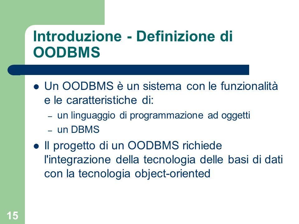Introduzione - Definizione di OODBMS