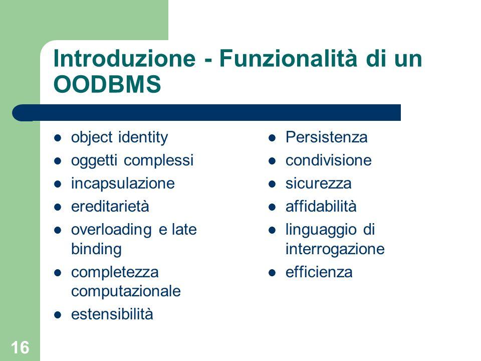 Introduzione - Funzionalità di un OODBMS