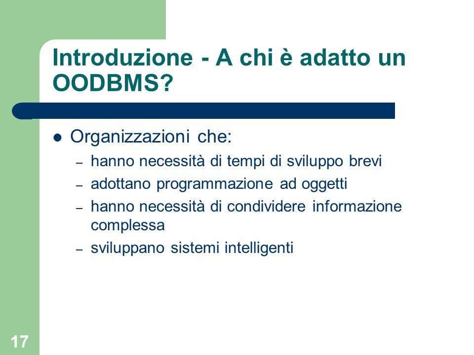Introduzione - A chi è adatto un OODBMS