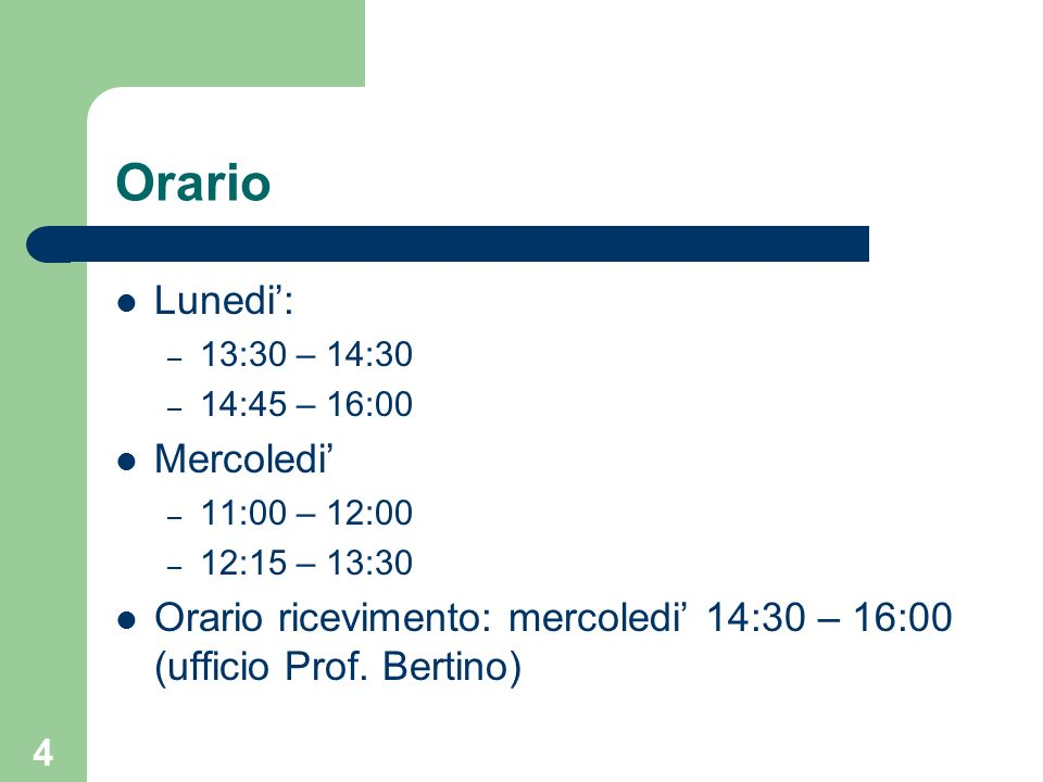 Orario Lunedi': Mercoledi'