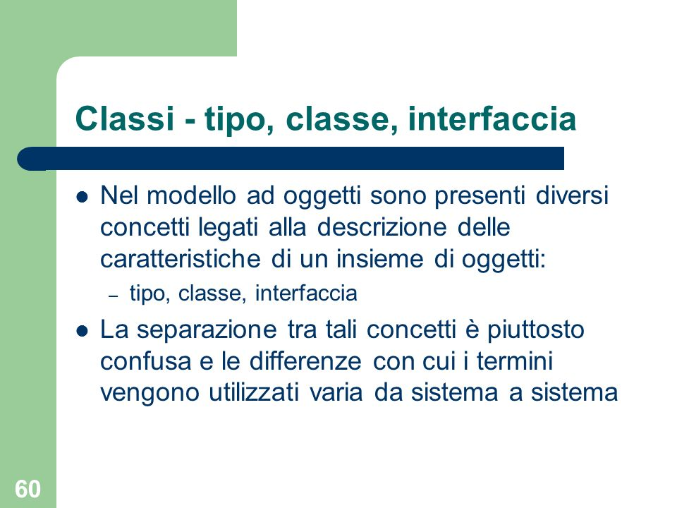 Classi - tipo, classe, interfaccia