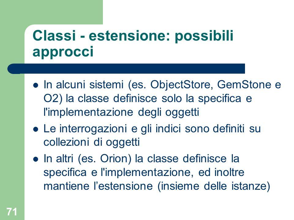 Classi - estensione: possibili approcci