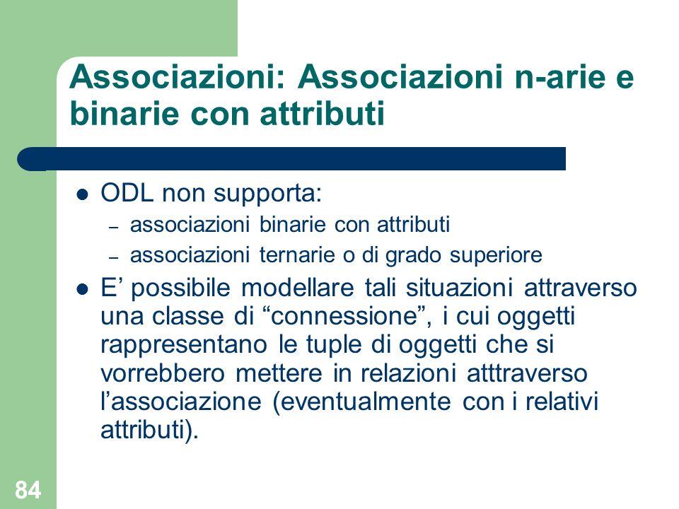 Associazioni: Associazioni n-arie e binarie con attributi