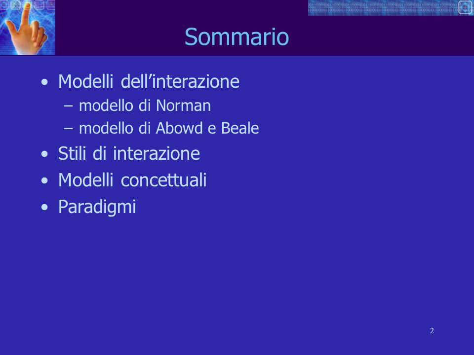 Sommario Modelli dell'interazione Stili di interazione