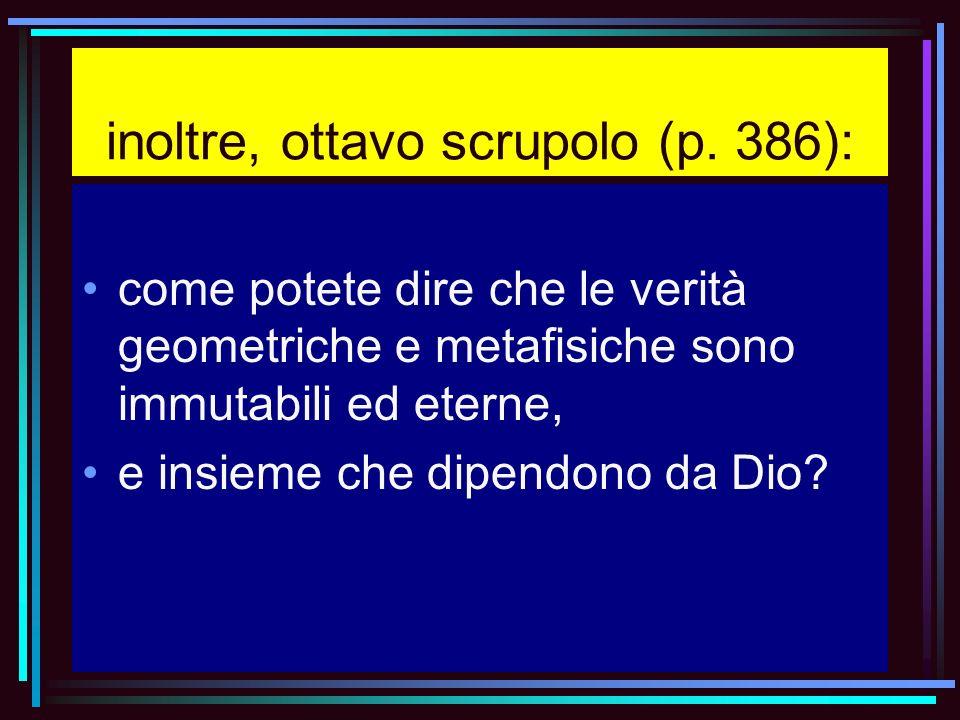 inoltre, ottavo scrupolo (p. 386):