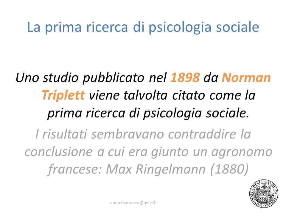 La prima ricerca di psicologia sociale